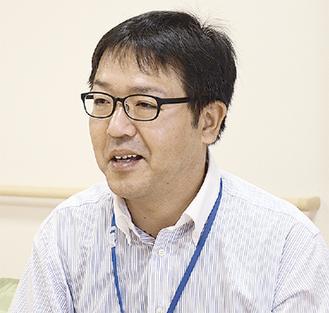 「充実した毎日を送れるよう支援をしたい」と和田所長
